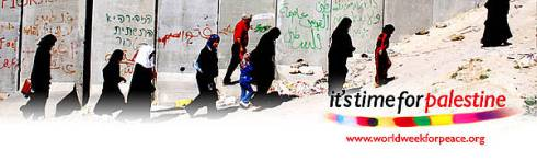 World Week for Peace in Palestine 21-27 September Israel 2014